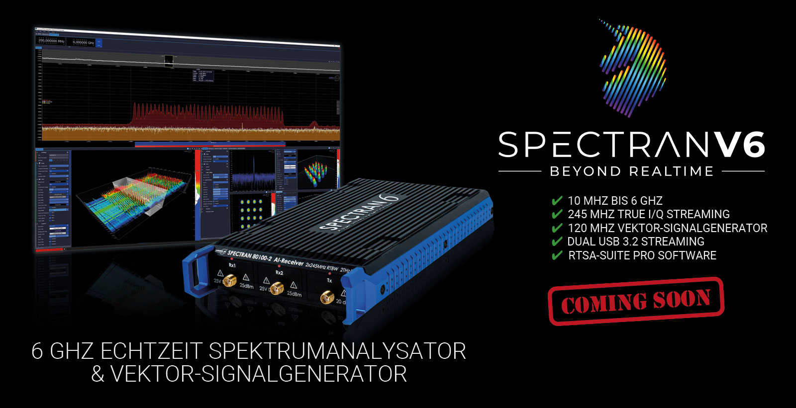Aaronia SPECTRAN V6 Spectrum Analyzer is coming soon!